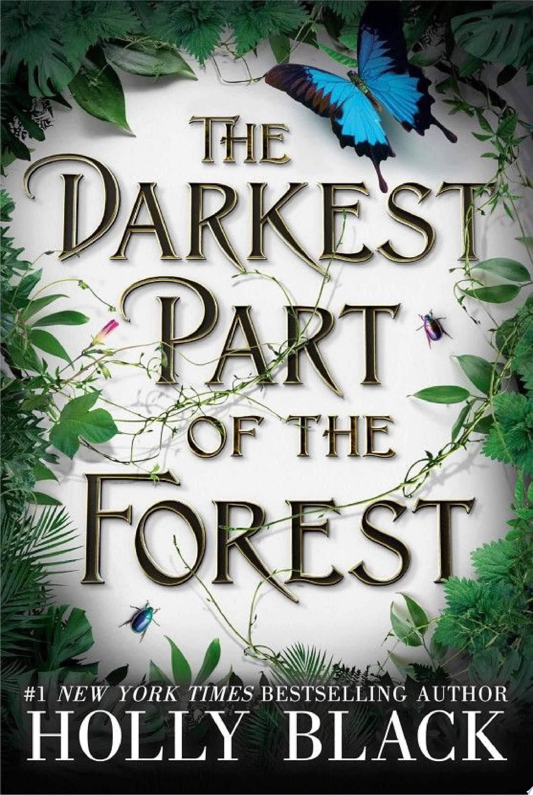 "Image for ""The Darkest Part of the Forest"""
