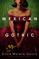 "Image for ""Mexican Gothic"""
