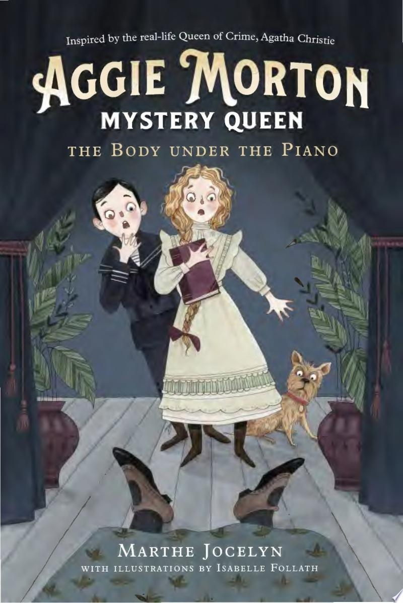 "Image for ""Aggie Morton, Mystery Queen: the Body Under the Piano"""