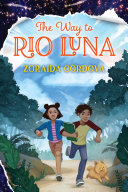 "Image for ""The Way to Rio Luna"""