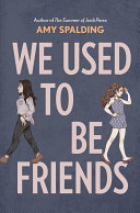 "Image for ""We Used to Be Friends"""