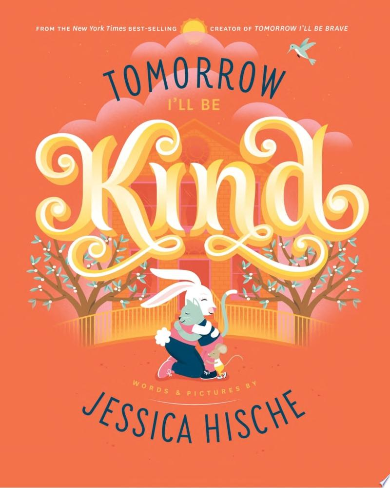 "Image for ""Tomorrow I'll Be Kind"""