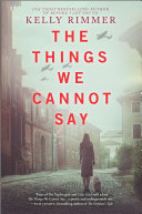 "Image for ""The Things We Cannot Say"""