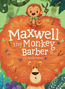 "Image for ""Maxwell the Monkey Barber"""